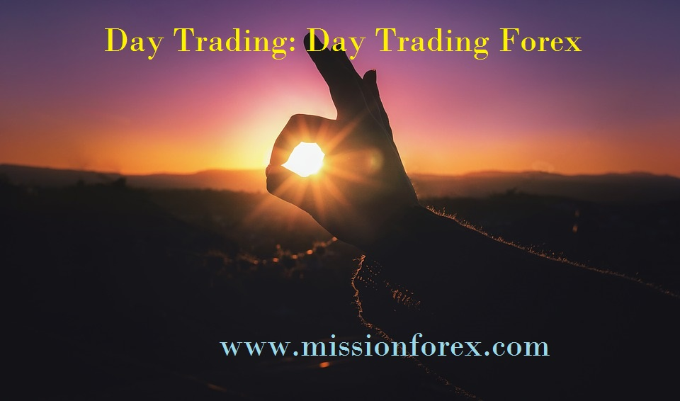Day Trading Day Trading Forex