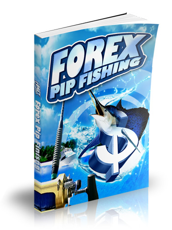 Forex Pip Fishing5