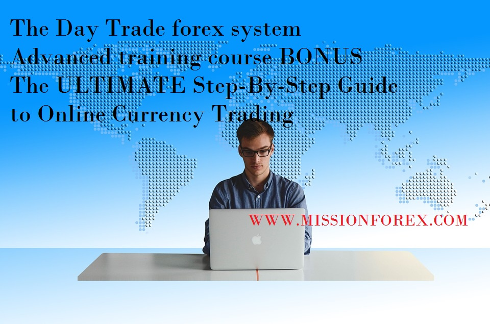The Day Trade Forex System