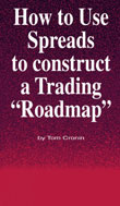 Tom Cronin How to Use Spreads to Construct a Trading Roadmap